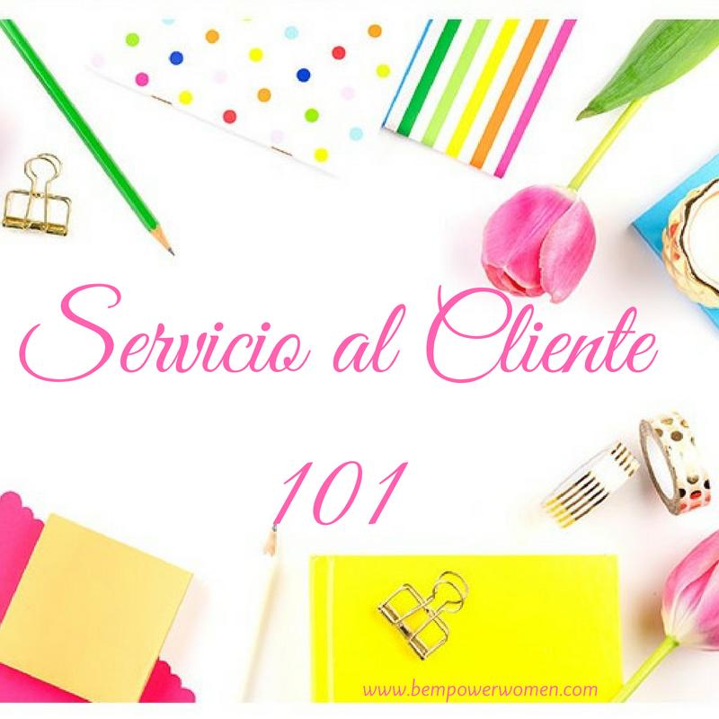 Servicio al cliente 101: Lo básico para una excelente experiencia de servicio al cliente graphic